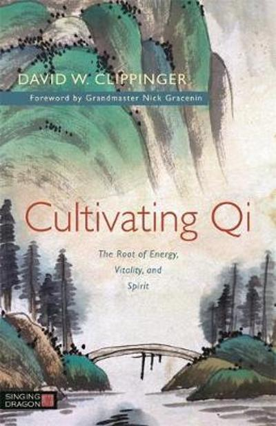 Cultivating Qi - David W. Clippinger