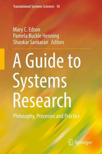 A Guide to Systems Research - Mary C. Edson
