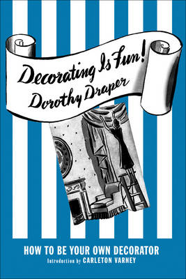 Decorating is Fun! - Dorothy Draper