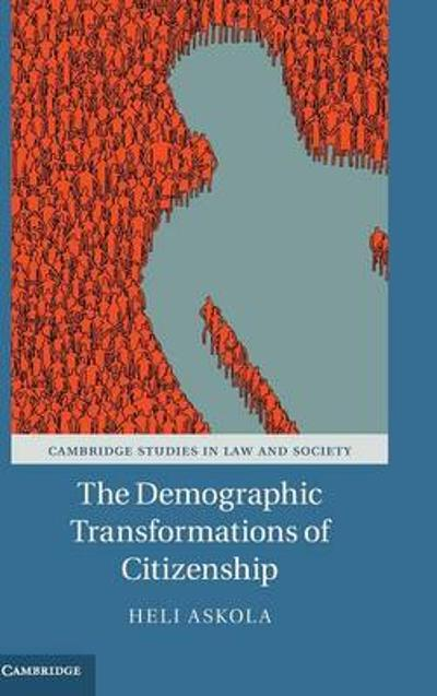 The Demographic Transformations of Citizenship - Heli Askola