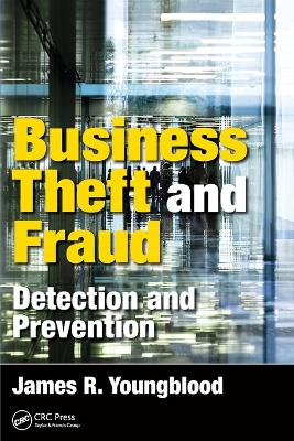 Business Theft and Fraud - James R. Youngblood
