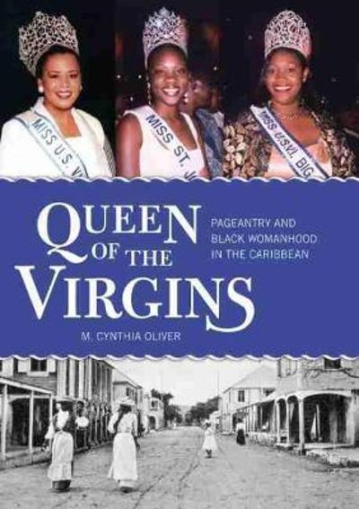Queen of the Virgins - M. Cynthia Oliver