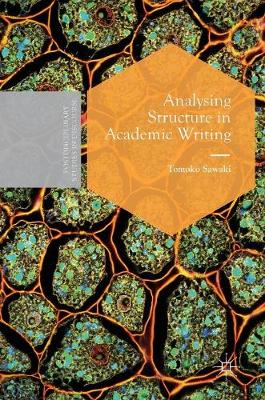 Analysing Structure in Academic Writing - Tomoko Sawaki