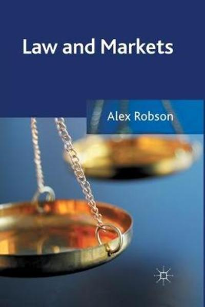 Law and Markets - A. Robson