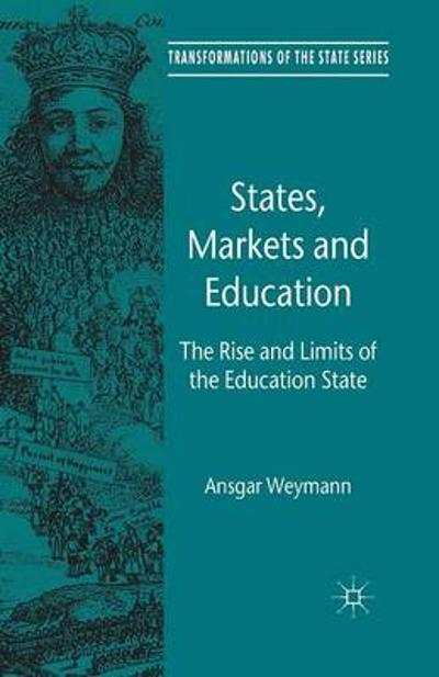 States, Markets and Education - A. Weymann