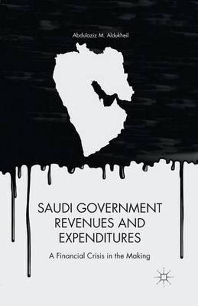 Saudi Government Revenues and Expenditures - A. Aldukheil