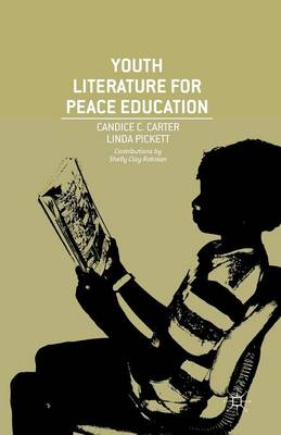 Youth Literature for Peace Education - C. Carter