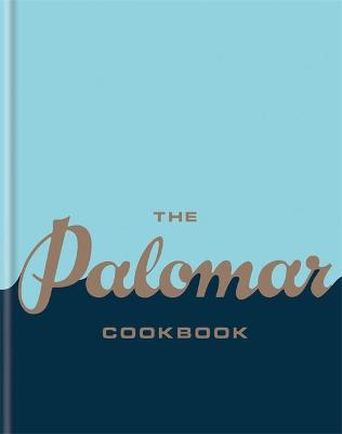 The Palomar Cookbook - The Palomar