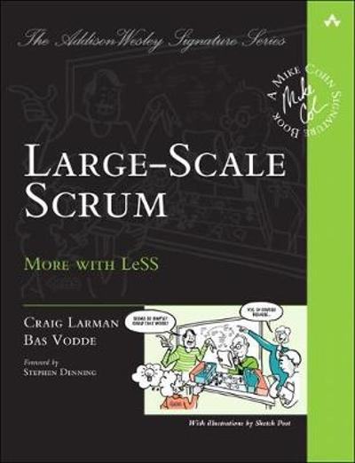 Large-Scale Scrum - Craig Larman