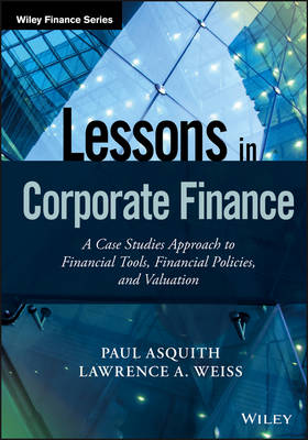 Lessons in Corporate Finance - Paul Asquith