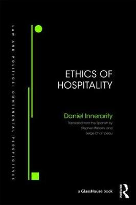 Ethics of Hospitality - Daniel Innerarity