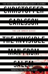 The Invisible Man from Salem - Christoffer Carlsson Michael Gallagher
