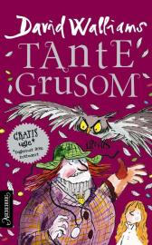 Tante Grusom - David Walliams Tony Ross Sverre Knudsen