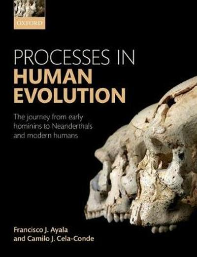 Processes in Human Evolution - Francisco J. Ayala