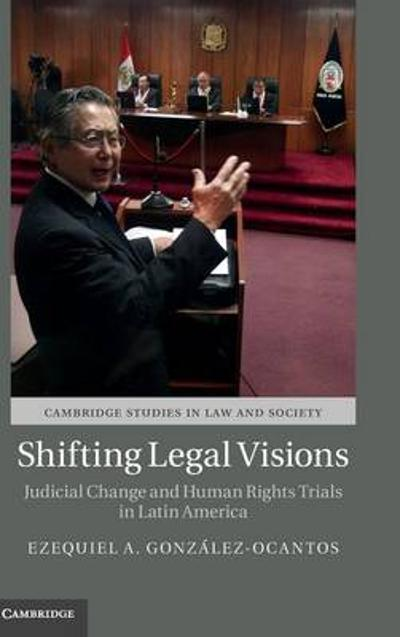 Shifting Legal Visions - Ezequiel A. Gonzalez-Ocantos