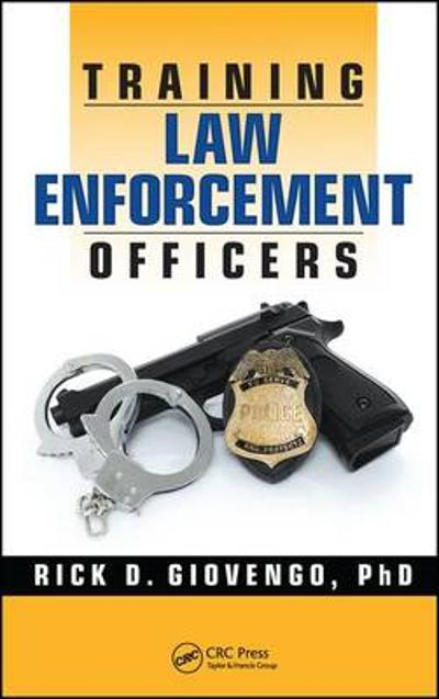 Training Law Enforcement Officers - Rick D. Giovengo
