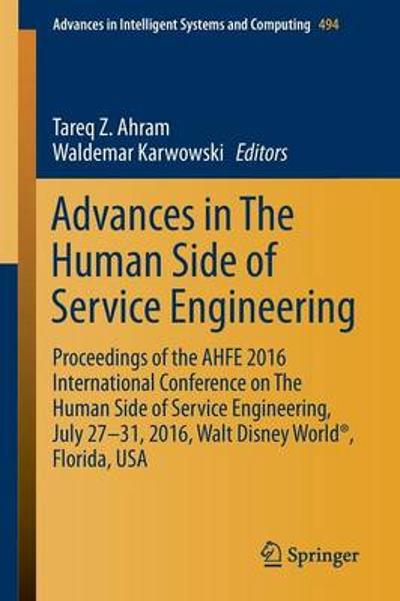 Advances in The Human Side of Service Engineering - Tareq Z. Ahram