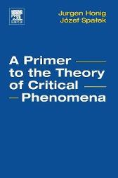 A Primer to the Theory of Critical Phenomena - Jurgen M. Honig Jozef Spalek