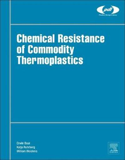 Chemical Resistance of Commodity Thermoplastics - Erwin Baur