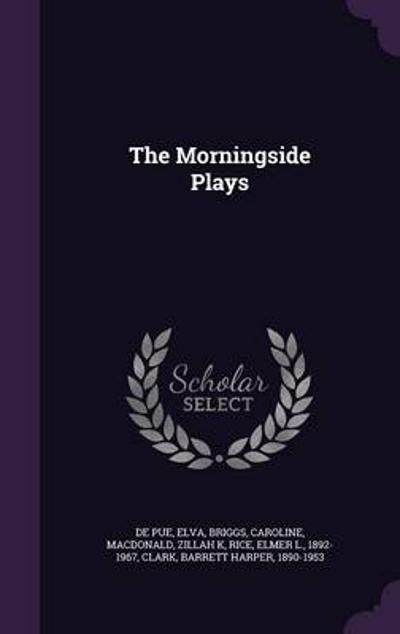 The Morningside Plays - Elva De Pue