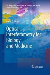 Optical Interferometry for Biology and Medicine - David D. Nolte