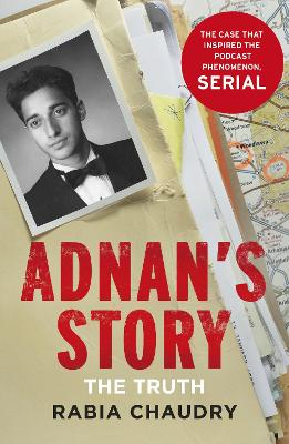 Adnan's Story - Rabia Chaudry