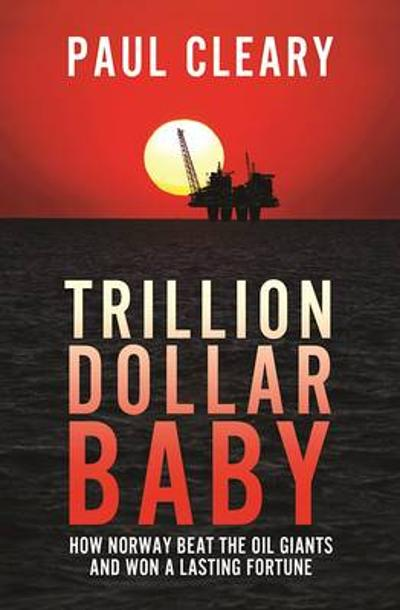 Trillion Dollar Baby - Paul Cleary