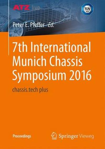 7th International Munich Chassis Symposium 2016 - Prof. Dr. Peter E. Pfeffer