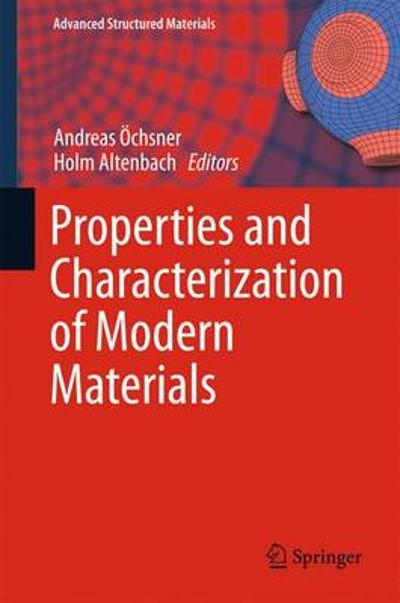 Properties and Characterization of Modern Materials - Andreas OEchsner