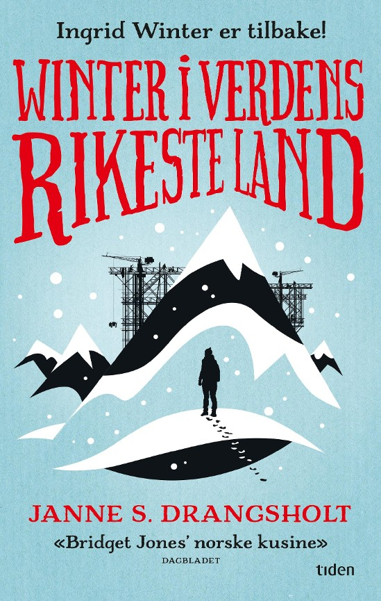 Winter i verdens rikeste land - Janne S. Drangsholt