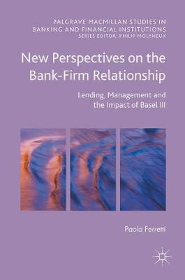 New Perspectives on the Bank-Firm Relationship - Paola Ferretti