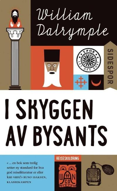 I skyggen av Bysants - William Dalrymple