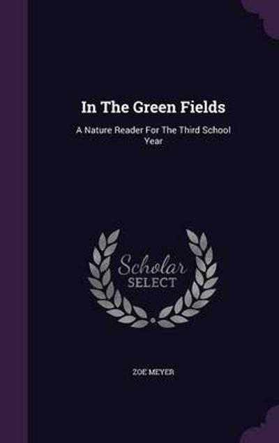 In the Green Fields - Zoe Meyer