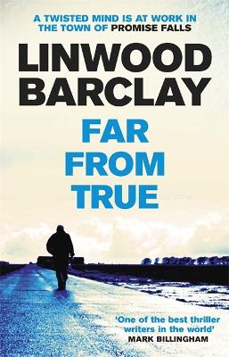 Far from true - Linwood Barclay