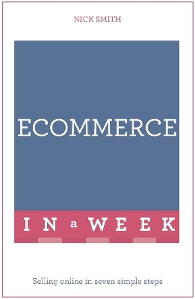 eCommerce In A Week - Nick Smith