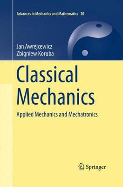 Classical Mechanics - Jan Awrejcewicz