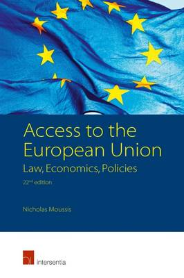 Access to the European Union: Law, Economics, Policies - Nicholas Moussis