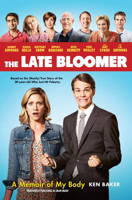 The Late Bloomer - Ken Baker