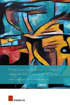 Private Law Development in Context - Stefan Grundmann