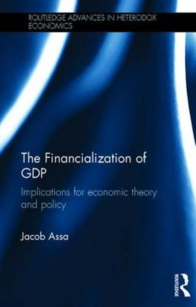 The Financialization of GDP - Jacob Assa