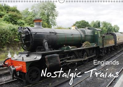Englands Nostalgic Trains 2017 -