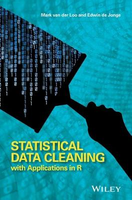 Statistical Data Cleaning with Applications in R - Edwin de Jonge
