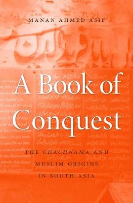 A Book of Conquest - Manan Ahmed Asif