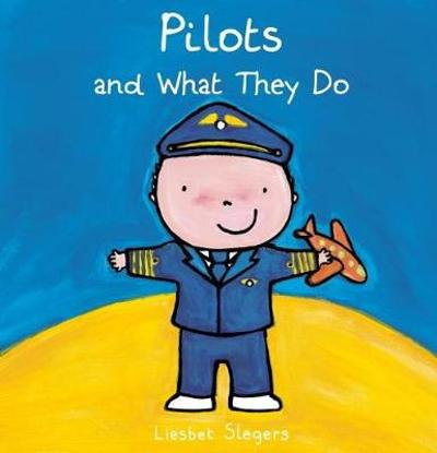 Pilots and What They Do - Liesbet Slegers
