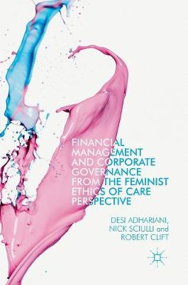 Financial Management and Corporate Governance from the Feminist Ethics of Care Perspective - Desi Adhariani