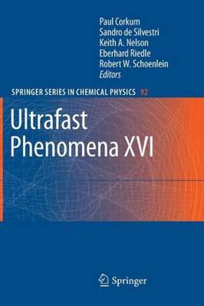 Ultrafast Phenomena XVI - Paul Corkum