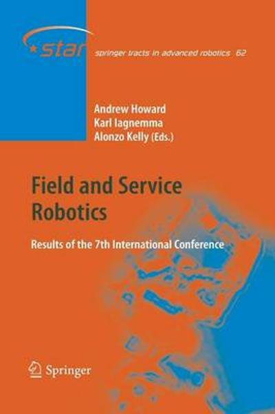 Field and Service Robotics - Alonzo Kelly