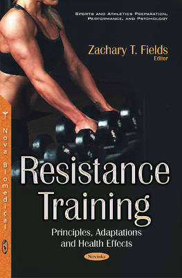 Resistance Training - Zachary T. Fields