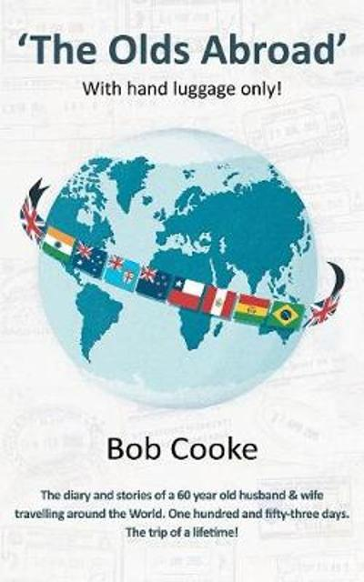 The Olds Abroad - Bob Cooke