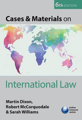 Cases & Materials on International Law - Martin Dixon